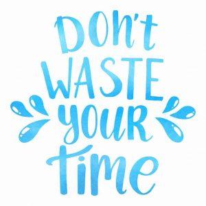 ne traci svoje vreme na pogresne poslove